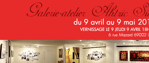 Galerie atelier Ahtzic Lyon
