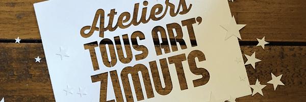 Exposition Ateliers TOUS ARTZIMUTS – 15 & 16 décembre 2018